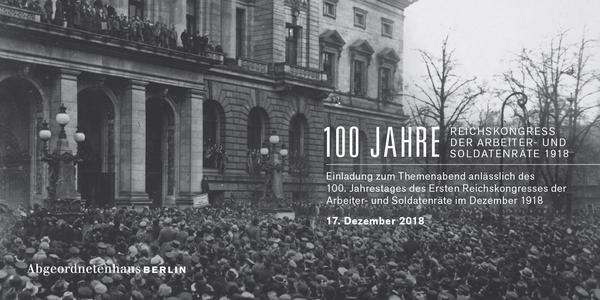 100 Jahre Reichskongress der Arbeiter- und Soldatenräte 2018 - Einladungskarte