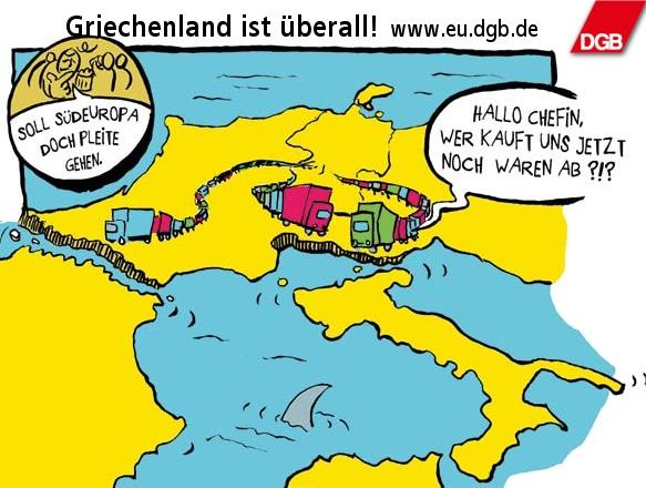 Ein Auseinanderbrechen der Euro-Zone dagegen würde die deutsche Wirtschaft in eine tiefe Rezession treiben.