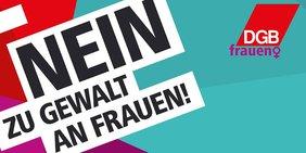 """Text """"Nein zu Gewalt an Frauen"""" mit mehrfarbigem Hintergrund"""