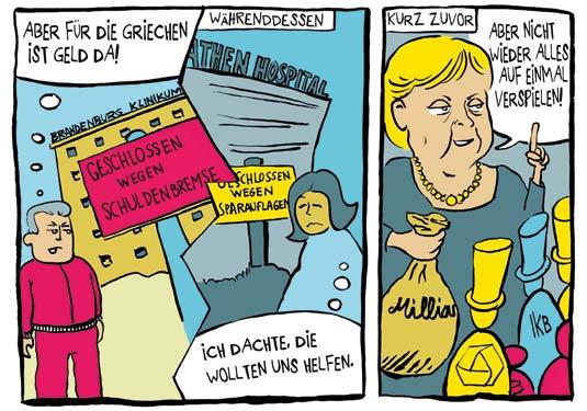 """Und was heißt überhaupt """"wir"""" müssen sparen? Die deutschen Unternehmen und die Vermögenden bleiben ungeschoren. Die Hauptlast der Sparprogramme tragen die sozial Schwachen. Denn den Sozialkassen werden allein 2013 fünf Milliarden Euro weggenommen."""