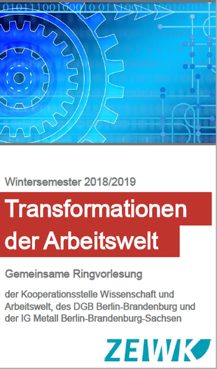 Text: Wintersemester 2018/19: Transformationen der Arbeitswelt