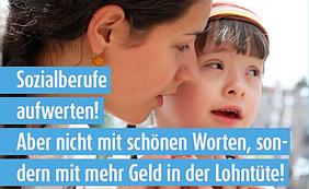 Sozial- und Erziehungsberufe: Ihre Arbeit ist mehr wert!