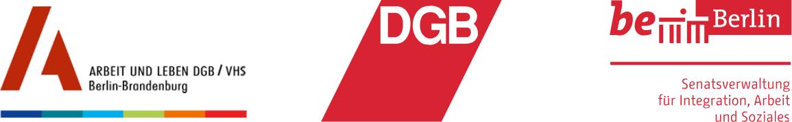 Partner des Berliner Beratungszentrum für Migration und Gute Arbeit (BeMA): Arbeit und Leben, DGB, Senatsverwaltung für Integration, Arbeit und Soziales