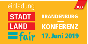 STADT - LAND = fair! Brandenburgkonferenz am 17. Juni 2019